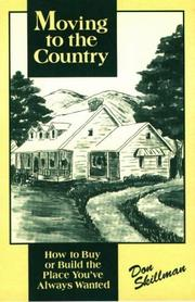 Cover of: Moving to the country | Don Skillman