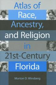 Cover of: Atlas of Race, Ancestry, And Religion in 21st-century Florida by Morton D. Winsberg