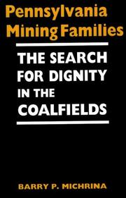 Cover of: Pennsylvania Mining Families | Barry P. Michrina