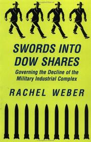 Cover of: Swords into Dow Shares by Rachel Weber, Rachel Nicole Weber, Rachel Nicole Weber