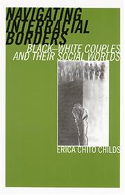Cover of: Navigating Interracial Borders | Erica Chito Childs