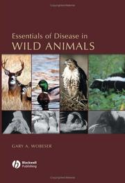 Cover of: Essentials of disease in wild animals by Gary A. Wobeser