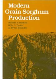 Cover of: Modern grain sorghum production | William F. Bennett
