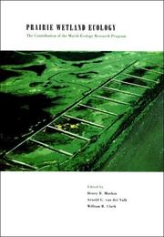 Cover of: Prairie Wetland Ecology | Arnold G. Van Der Walk