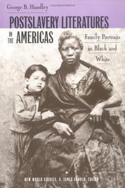 Cover of: Postslavery Literature in the Americas by George B. Handley