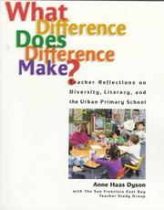 Cover of: What difference does difference make? | Anne Haas Dyson