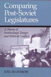 Cover of: COMPARING POST SOVIET LEGISLATURES by JOEL M. OSTROW