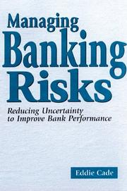 Cover of: Managing banking risks | Eddie Cade