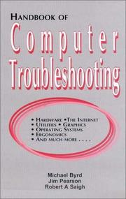 Cover of: Handbook of computer troubleshooting | Michael Byrd