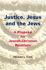 Cover of: Justice, Jesus and the Jews by Michael L. Cook