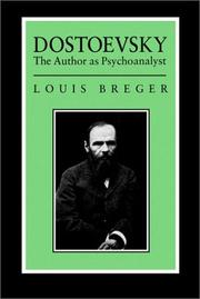 Cover of: Dostoevsky by Louis Breger