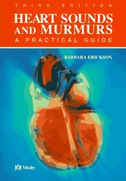 Cover of: Heart sounds and murmurs | Barbara Erickson