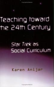 Cover of: Teaching Toward the 24th Century | Karen Anijar