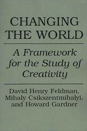 Cover of: Changing the world | David Henry Feldman
