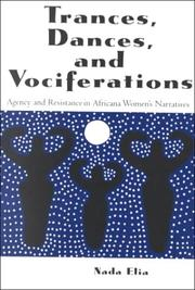 Cover of: Trances, Dances and Vociferations | Nada Elia
