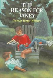 Cover of: The Reason for Janey | Nancy Hope Wilson