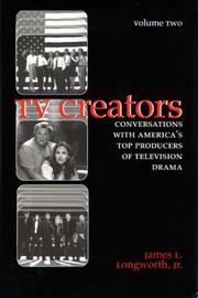 Cover of: TV Creators by James L. Longworth