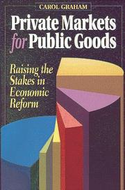 Cover of: Private markets for public goods | Carol Graham