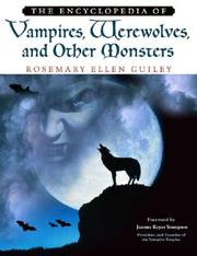 Cover of: The encyclopedia of vampires, werewolves, and other monsters | Rosemary Guiley