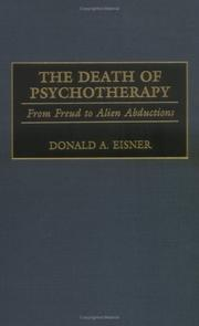 Cover of: The Death of Psychotherapy | Donald A. Eisner