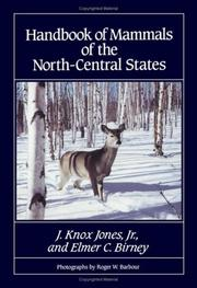 Cover of: Handbook of mammals of the North-Central States by J. Knox Jones