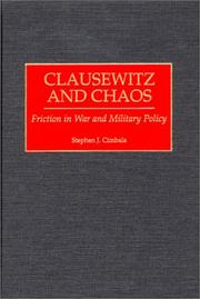 Cover of: Clausewitz and Chaos | Stephen J. Cimbala