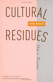 Cover of: Cultural residues | Nelly Richard