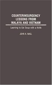 Cover of: Counterinsurgency Lessons from Malaya and Vietnam | John A. Nagl