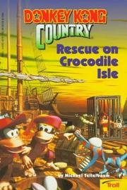 Cover of: Rescue on Crocodile Isle (Donkey Kong Country) | Michael Teitelbaum