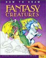 Cover of: How To Draw Fantasy Creatures by Ron Zalme