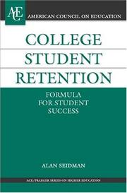Cover of: College Student Retention | Alan Seidman