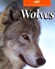 Cover of: Wolves (The Untamed World) | Karen Dudley