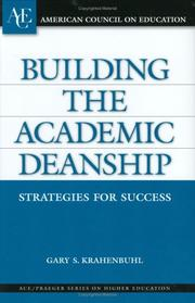 Cover of: Building the Academic Deanship | Gary S. Krahenbuhl