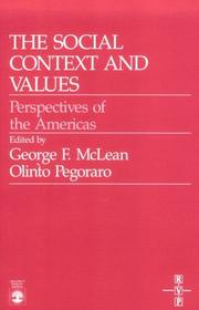 Cover of: The Social context and values | George F. McLean, Olinto Antonio Pegoraro