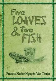 Cover of: Five Loaves & Two Fish | Francis Xavier Nguyen Van Thuan