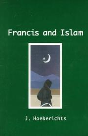 Cover of: Francis and Islam by J. Hoeberichts