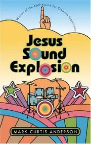 Cover of: Jesus Sound Explosion (Association of Writers and Writing Programs Award for Creati) (Association of Writers and Writing Programs Award for Creati) | Mark Curtis Anderson