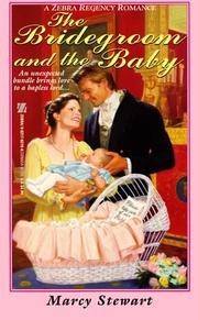 Cover of: The bridegroom and the baby by Marcy Stewart