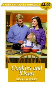 Cover of: Cookies and kisses by Gina Jackson