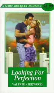 Cover of: Looking for perfection by Valerie Kirkwood