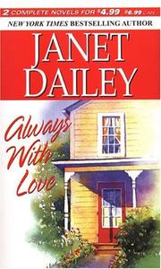 Cover of: Always With Love | Janet Dailey