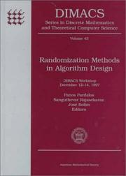 Cover of: Randomization methods in algorithm design | P. M. Pardalos, Sanguthevar Rajasekaran