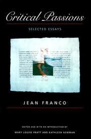 Cover of: Critical passions | Franco, Jean.