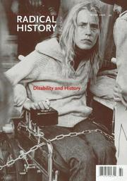 Cover of: Disability and History (Radical History Review, Winter 2006) | Teresa Meade