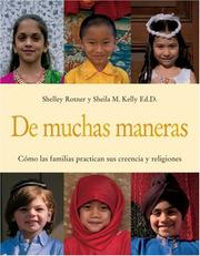 Cover of: De Muchas Maneras / Many Ways | Shelley Rotner