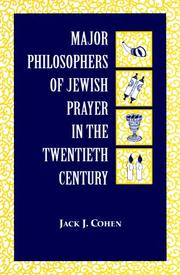 Cover of: Major Philosophers of Jewish Prayer in the 20th Century | Jack Cohen