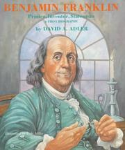 Cover of: Benjamin Franklin--printer, inventor, statesman | David A. Adler