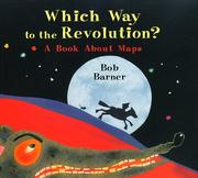 Cover of: Which way to the Revolution? | Bob Barner