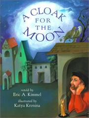 Cover of: A cloak for the moon by Eric A. Kimmel