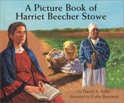 Cover of: A picture book of Harriet Beecher Stowe | David A. Adler